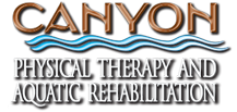 Canyon Physical Therapy and Aquatic Rehabilitation